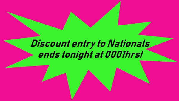 More information on National's discount entry ends tonight at 0001hrs!